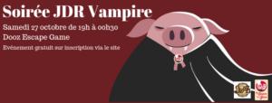 Soirée JDR Vampire @ DooZ Escape Game Strasbourg   Strasbourg   Grand Est   France
